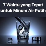 Turunkan Angka Timbangan dengan Metode Minum Air Putih di 7 Waktu Krusial.